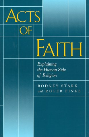 Acts of Faith Explaining the Human Side of Religion  2000 edition cover