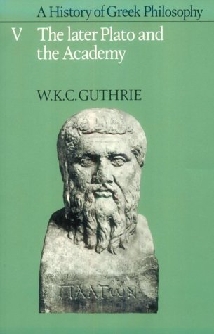 History of Greek Philosophy The Later Plato and the Academy  1986 9780521311021 Front Cover