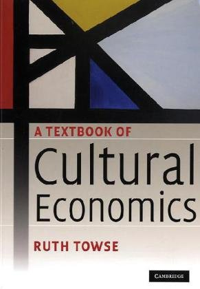 Textbook of Cultural Economics   2009 9780521717021 Front Cover