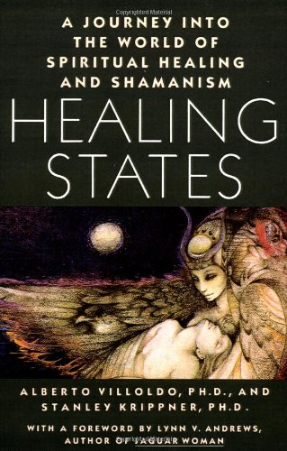 Healing States A Journey into the World of Spiritual Healing and Shamanism  1987 edition cover