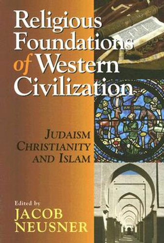 Religious Foundations of Western Civilization Judaism, Christianity, and Islam  2005 edition cover