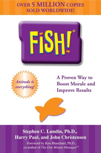 Fish! A Remarkable Way to Boost Morale and Improve Results  2000 edition cover