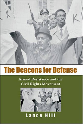 Deacons for Defense Armed Resistance and the Civil Rights Movement  2006 edition cover