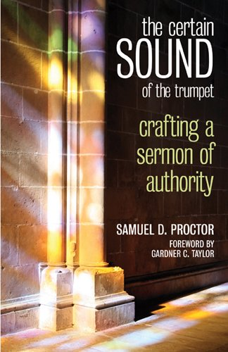Certain Sound of the Trumpet Crafting a Sermon of Authority N/A edition cover