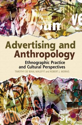 Advertising and Anthropology Ethnographic Practice and Cultural Perspectives  2012 edition cover