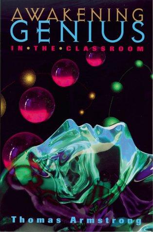Awakening Genius in the Classroom   1998 edition cover