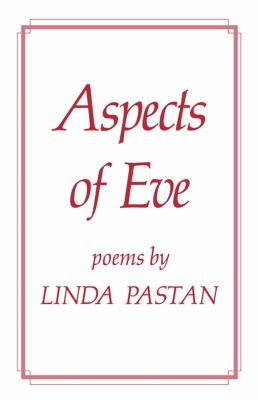 Aspects of Eve Poems N/A 9780871401021 Front Cover