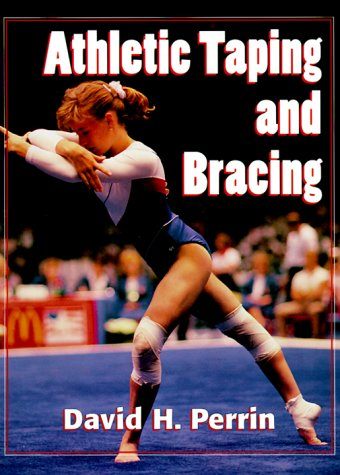 Athletic Taping and Bracing 1st edition cover