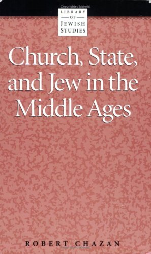 Church, State and Jew in the Middle Ages 1st edition cover