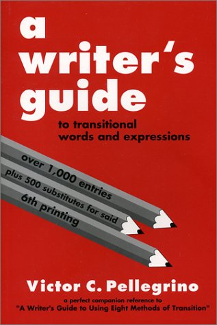 Writer's Guide to Transitional Words and Expressions 5th 1995 (Revised) 9780945045021 Front Cover