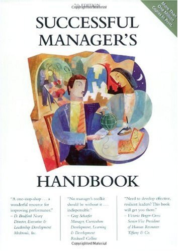 Successful Manager's Handbook Develop Yourself, Coach Others 7th 2004 edition cover