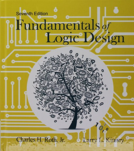 Fundamentals of Logic Design + Mindtap Engineering, 12-month Access:   2014 9781305363021 Front Cover