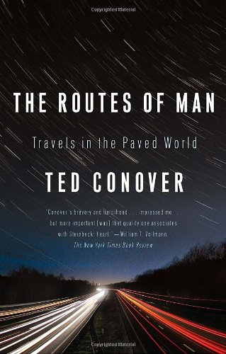 Routes of Man Travels in the Paved World N/A edition cover