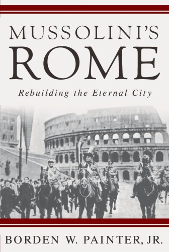 Mussolini's Rome Rebuilding the Eternal City  2005 edition cover