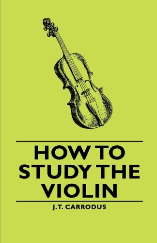 How to Study the Violin 3rd 2006 9781406794021 Front Cover
