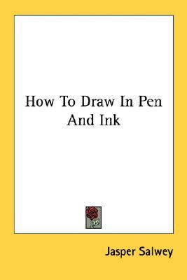 How to Draw in Pen and Ink N/A edition cover