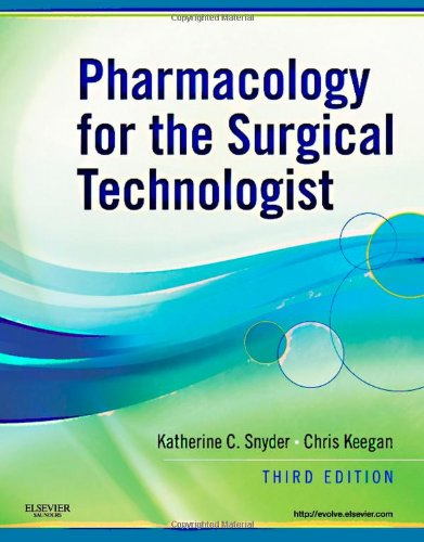 Pharmacology for the Surgical Technologist  3rd 2011 edition cover