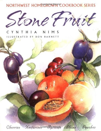 Stone Fruit Cherries, Nectarines, Apricots, Plums, Peaches  2003 (Abridged) 9781558686021 Front Cover
