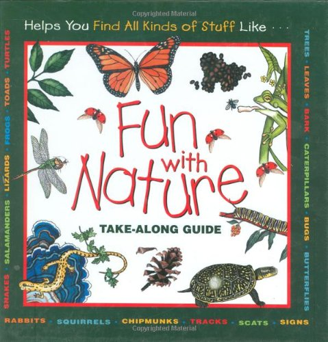 Fun with Nature Take-along Guide  1999 9781559717021 Front Cover