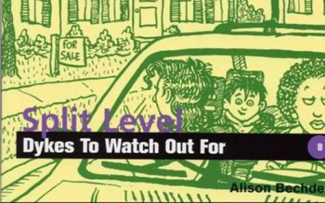 Split-Level Dykes to Watch Out For Cartoons  1998 9781563411021 Front Cover