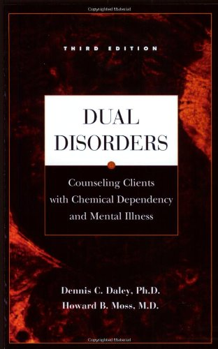 Dual Disorders Counseling Clients with Chemical Dependency and Mental Illness 3rd 2002 edition cover