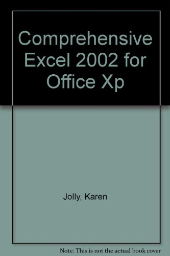 Comprehensive Excel 2002 for Office XP 4th 2003 (Revised) 9781576761021 Front Cover
