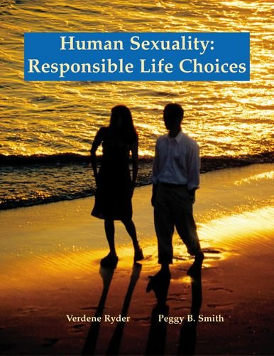 Human Sexuality Responsible Life Choices 2nd 2005 edition cover
