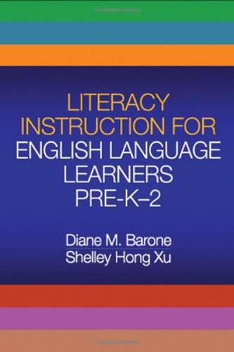 Literacy Instruction for English Language Learners Pre-K-2   2008 edition cover