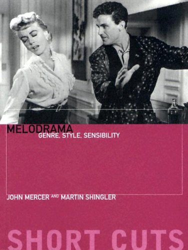 Melodrama Genre, Style, and Sensibility  2004 edition cover