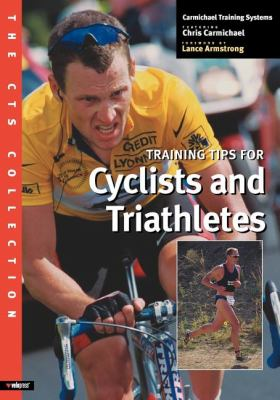 Training Tips for Cyclists and Triathletes   2001 9781931382021 Front Cover