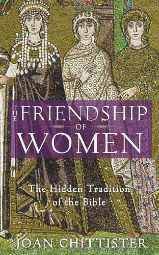 Friendship of Women The Hidden Tradition of the Bible  2006 (Revised) edition cover