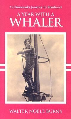 Year with a Whaler  N/A 9781933698021 Front Cover