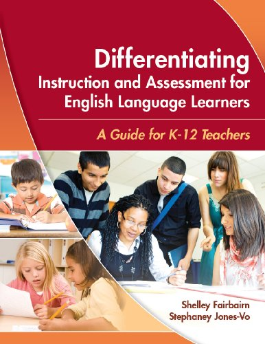 Differentiating Instruction and Assessment for English Language Learners A Guide for K - 12 Teachers  2010 edition cover
