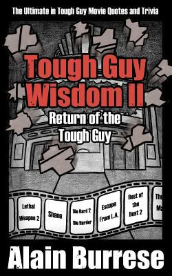 Tough Guy Wisdom Ii  N/A 9781937872021 Front Cover