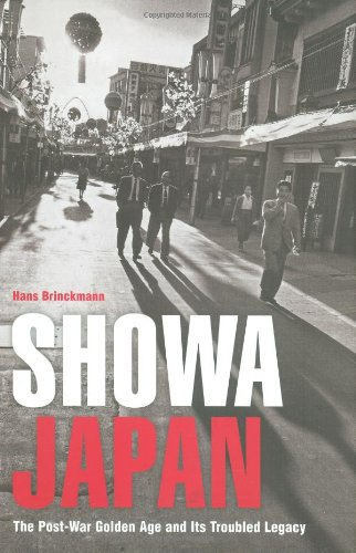 Showa Japan The Post-War Golden Age and Its Troubled Legacy  2008 edition cover