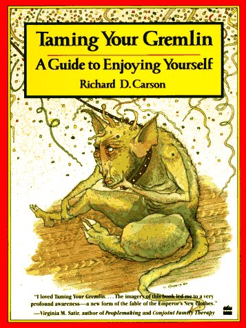 Taming Your Gremlin A Guide to Enjoying Yourself  1986 (Reprint) edition cover
