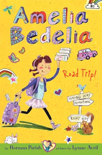 Amelia Bedelia Road Trip!   2013 9780062095022 Front Cover