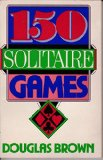 One Hundred Fifty Solitaire Games N/A 9780064637022 Front Cover