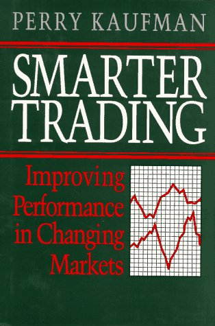 Smarter Trading Improving Performance in Changing Markets  1995 9780070340022 Front Cover