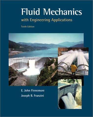 Fluid Mechanics with Engineering Applications  10th 2002 (Revised) edition cover