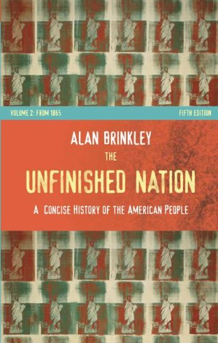 Unfinished Nation A Concise History of the American People 5th 2008 9780073307022 Front Cover