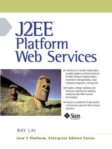 J2EE Platform Web Services   2004 9780131014022 Front Cover