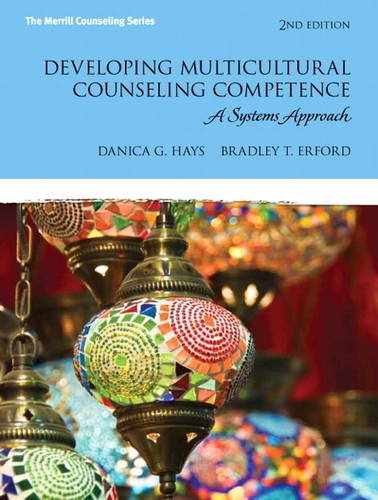 Developing Multicultural Counseling Competence A Systems Approach 2nd 2014 edition cover