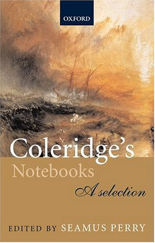 Coleridge's Notebooks A Selection  2003 edition cover