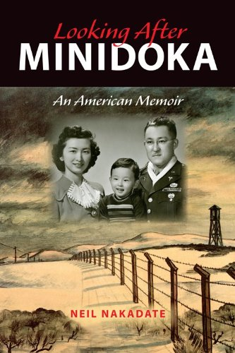 Looking after Minidoka An American Memoir  2013 edition cover