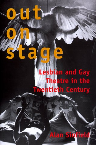 Out on Stage Lesbian and Gay Theater in the Twentieth Century  1999 edition cover