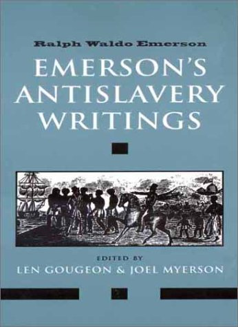 Emerson's Antislavery Writings   2002 9780300094022 Front Cover