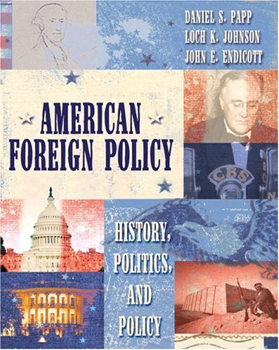 American Foreign Policy History, Politics, and Policy  2005 edition cover