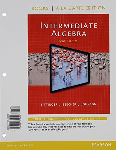 Intermediate Algebra, Books a la Carte Edition  12th 2015 edition cover