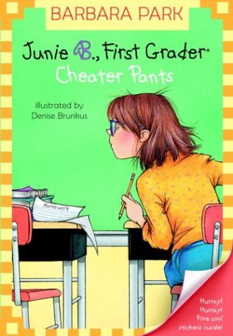 Junie B., First Grader - Cheater Pants   2003 edition cover